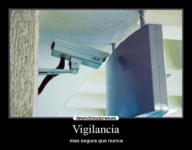 carteles vigilancia desmotivaciones