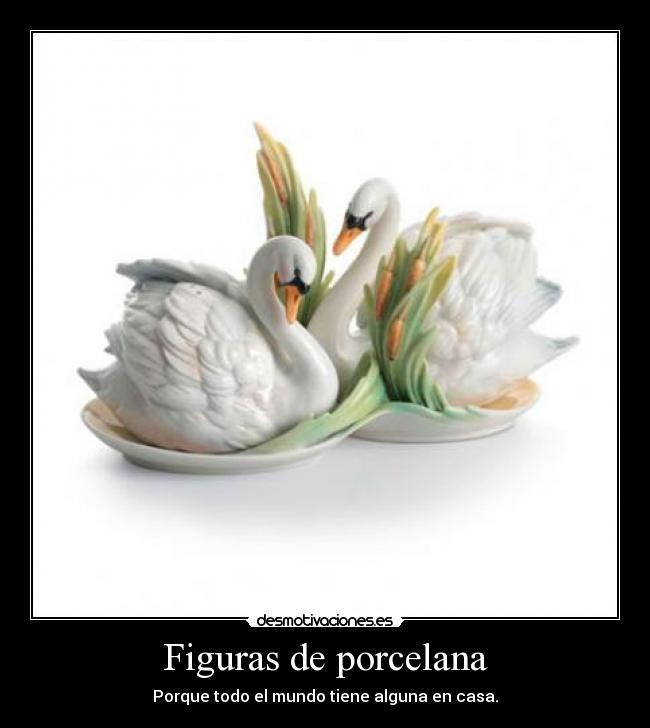 Figuras de porcelana desmotivaciones - Porcelana celos ...