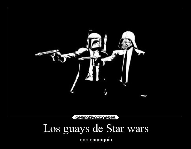 Los guays de Star wars - con esmoquin