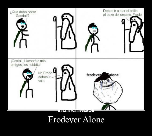 Frodever Alone -