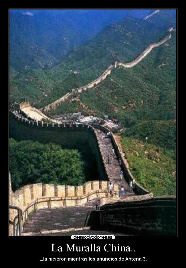 La muralla china desmotivaciones for Q es la muralla china