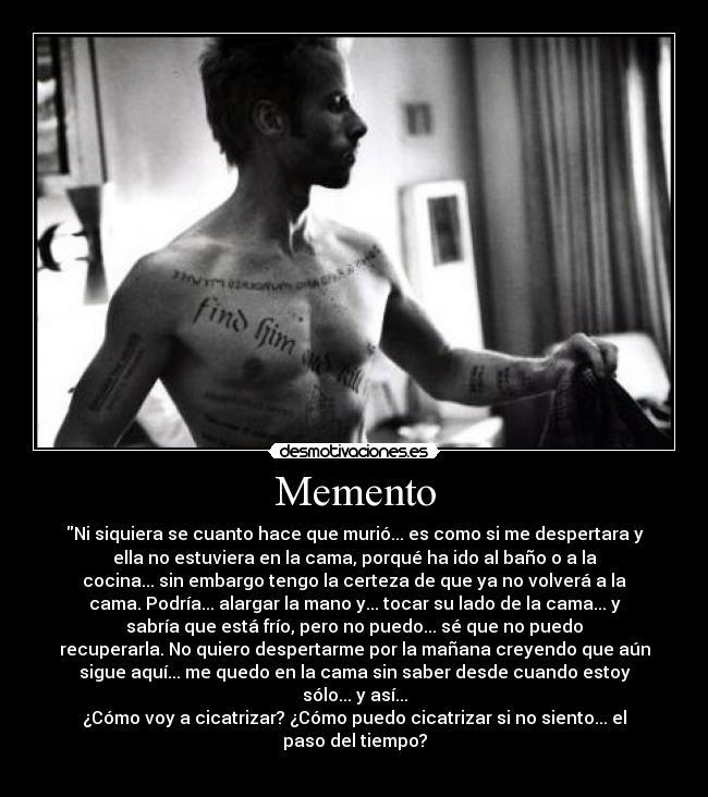Frases De Memento Of Im Genes Y Carteles De Memento Pag 2 Desmotivaciones
