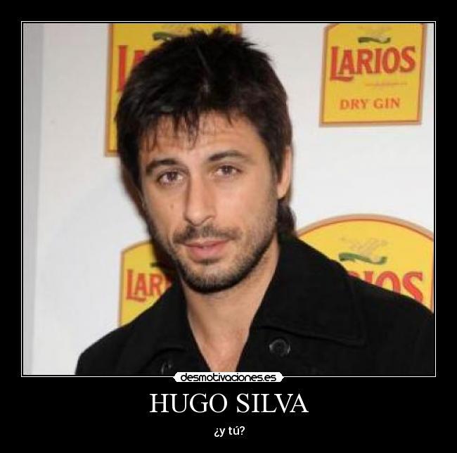 HUGO SILVA - desmotivaciones.es