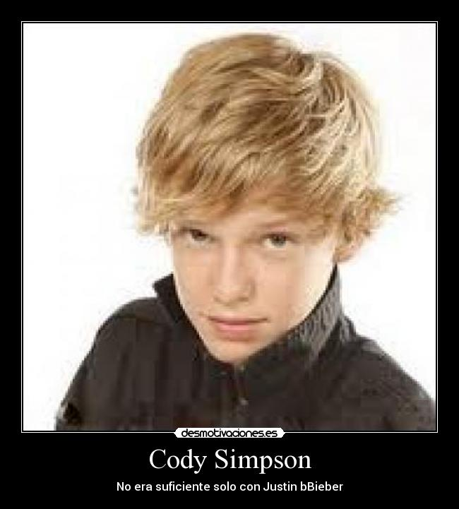 Cody Simpson - No era suficiente solo con Justin bBieber