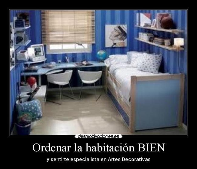Ordenar la habitaci n bien desmotivaciones - Ordenar una habitacion ...