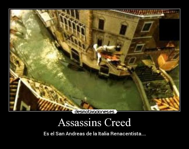 Assassins Creed - Es el San Andreas de la Italia Renacentista....