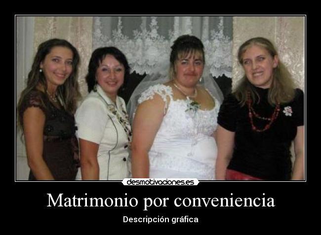 Matrimonio Por Conveniencia : Imágenes y carteles de matrimonio pag desmotivaciones
