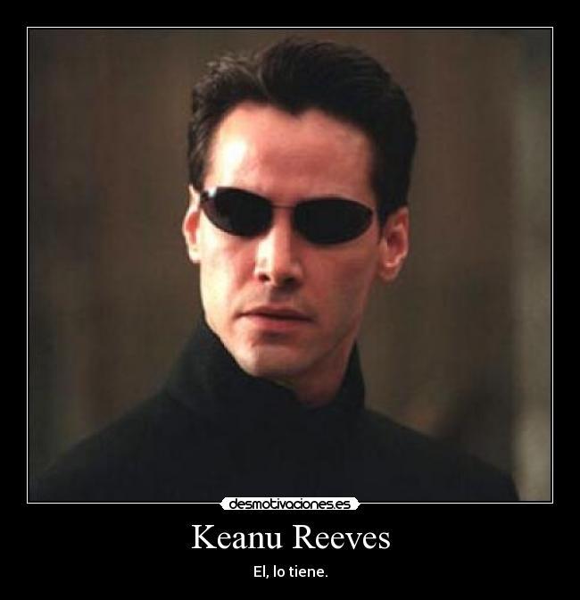 Keanu Reeves Desmotivaciones
