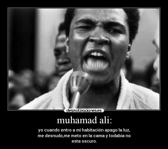 Muhamad Ali Desmotivaciones