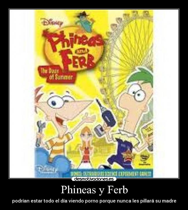 Phineas Ferb Podr Estar Todo And Se Movies