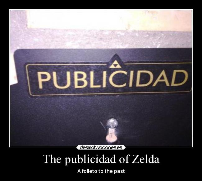 The publicidad of Zelda - A folleto to the past