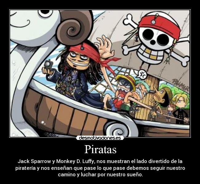 carteles piratas del caribe one piece capitan jack sparrow monkey luffy pirateria divertido unico desmotivaciones