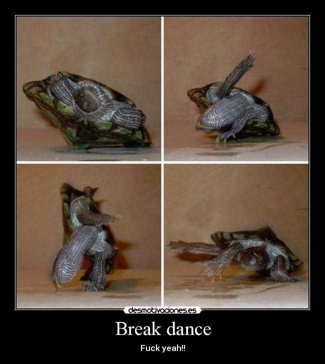 Break dance - Fuck yeah!!