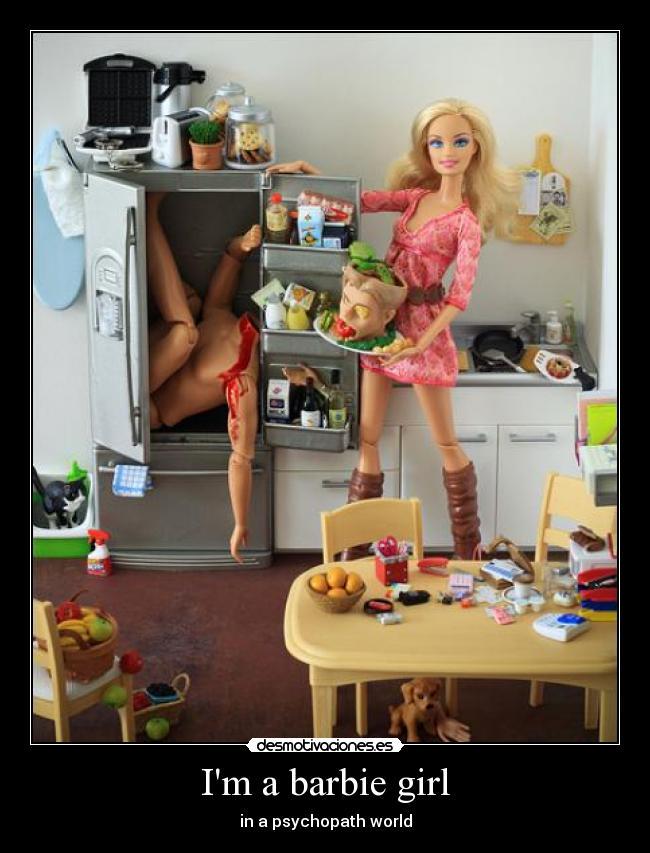 I'm a barbie girl | Desmotivaciones