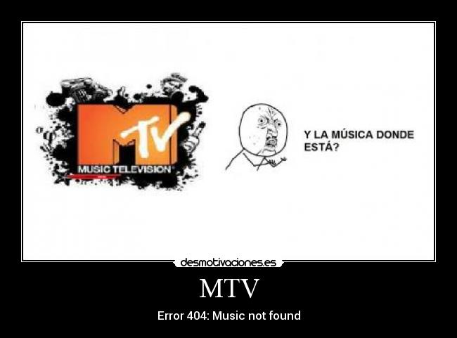 MTV - Error 404: Music not found