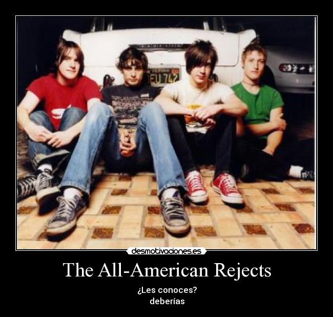 carteles the all-american rejects conoces deberias desmotivaciones