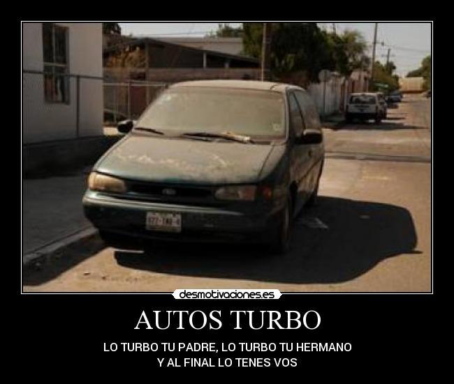 Autos Turbo Desmotivaciones
