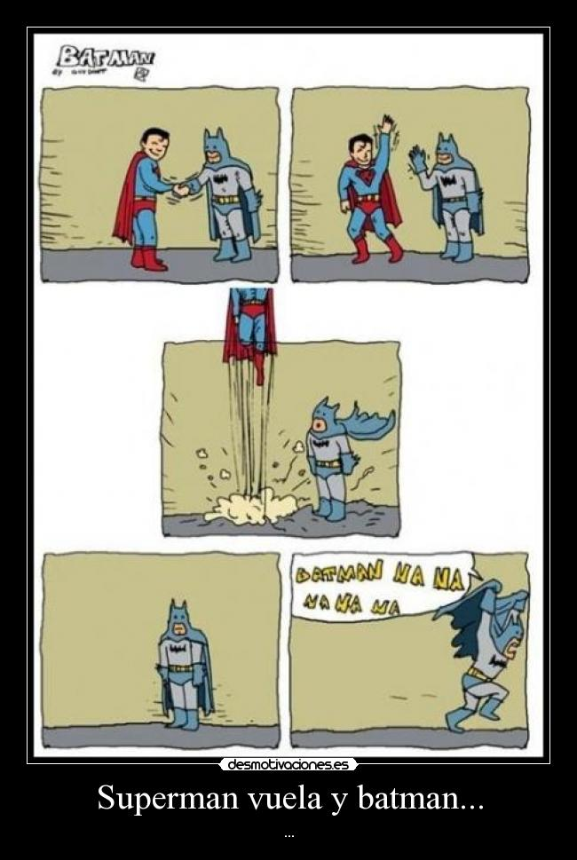 carteles superman batman lol risa comedia comic desmotivaciones