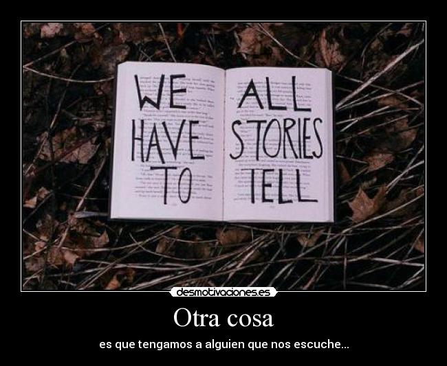 carteles stories tell desmotivaciones