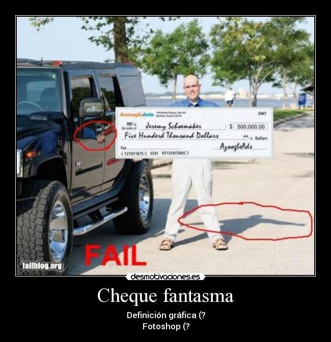 carteles cheque photoshop desmotivaciones