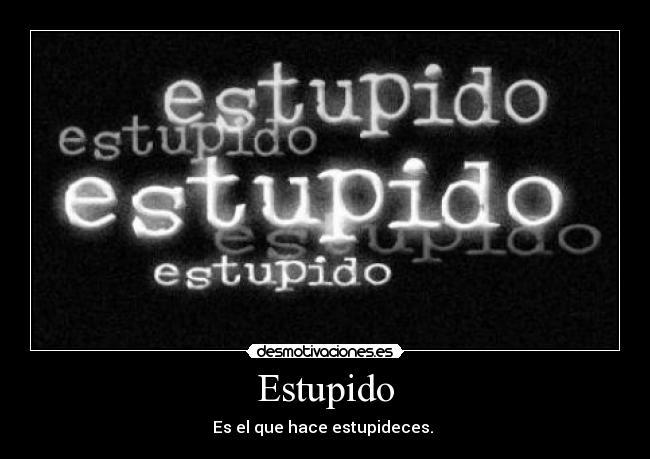 Español Estúpido
