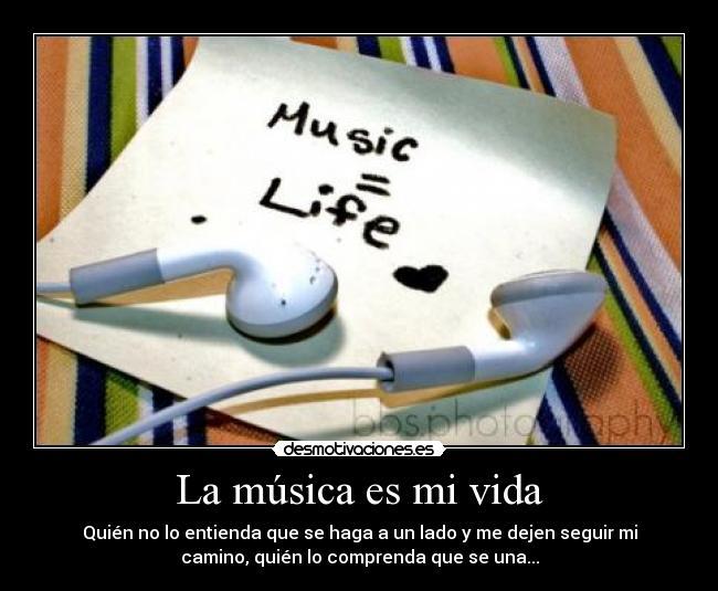 La música es mi vida | Desmotivaciones - 46.8KB
