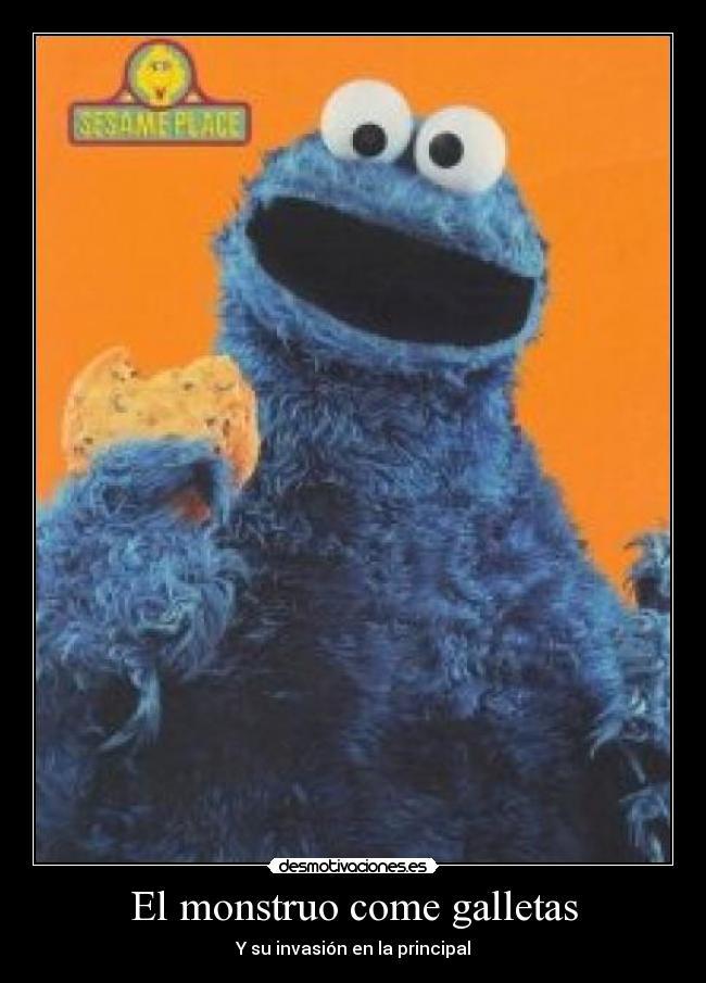 El monstruo come galletas | Desmotivaciones