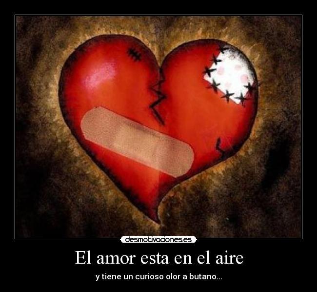 El Amor Esta En El Aire Desmotivaciones