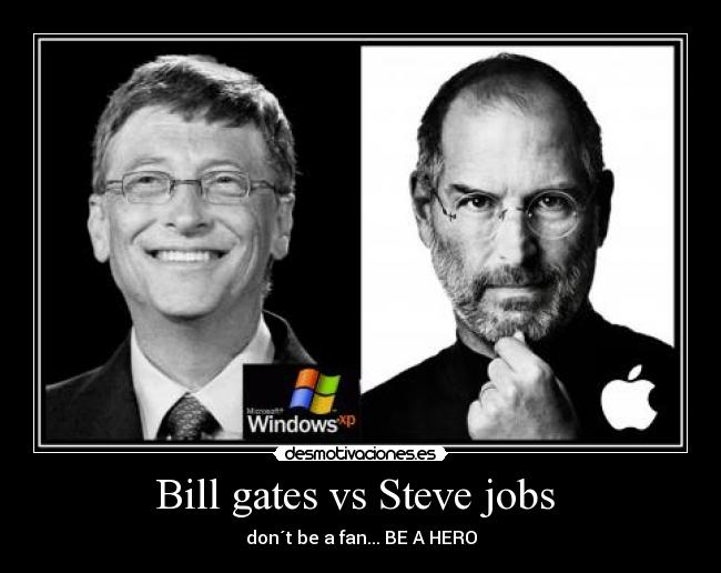 comparing bill gates and steve jobs When it comes to who is greatest- dennis ritchie, bill gates, or steve jobs - it's   while the last three personalities are not so much when compared to the first.