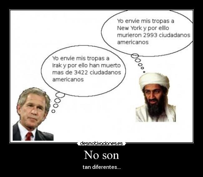 No son - tan diferentes...