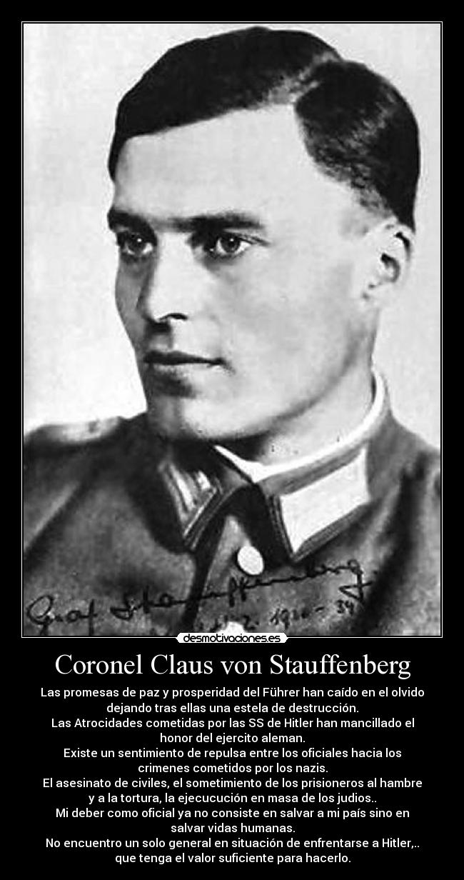 claus von stauffenberg essay Claus von stauffenberg was a german army officer and aristocrat who was one of the leading members of the failed 20 july plot of  history project essay.