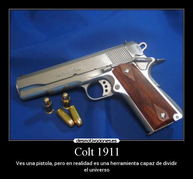 Colt 1911 Desmotivaciones
