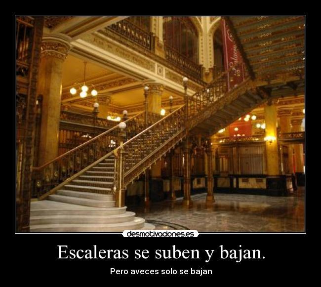 escaleras se suben y bajan desmotivaciones ForEscaleras Que Suben Y Bajan