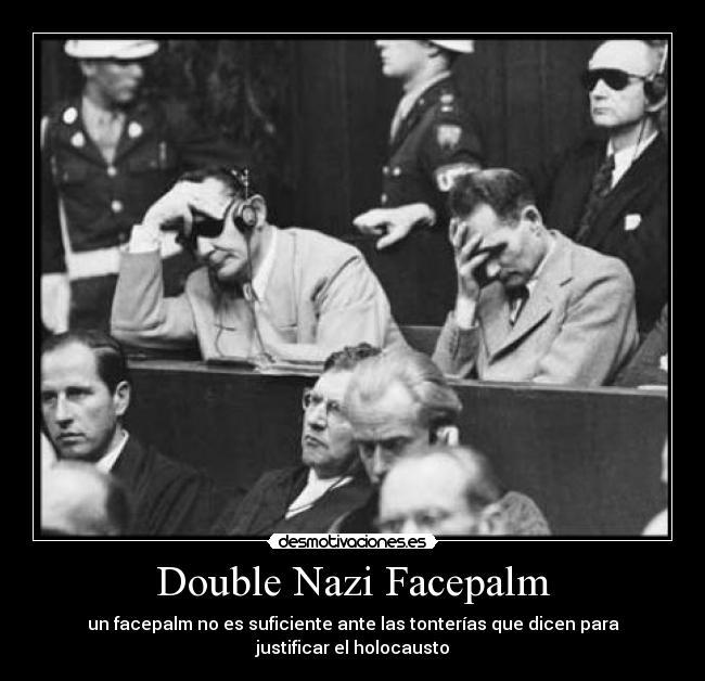 carteles nazi facepalm desmotivaciones