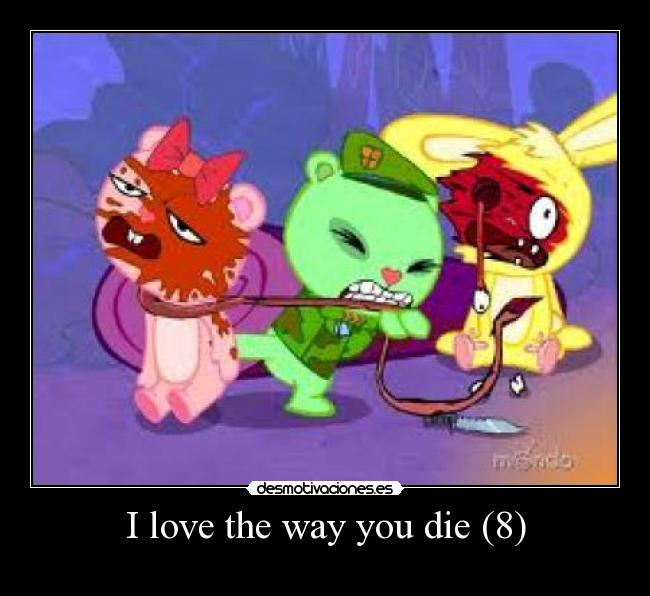 I love the way you die (8) -