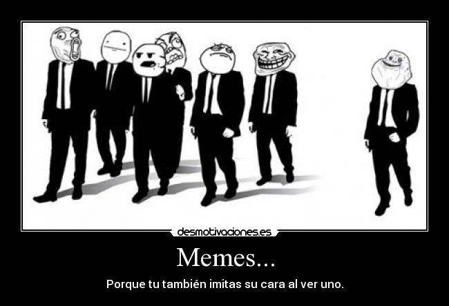 Los mejores memes.