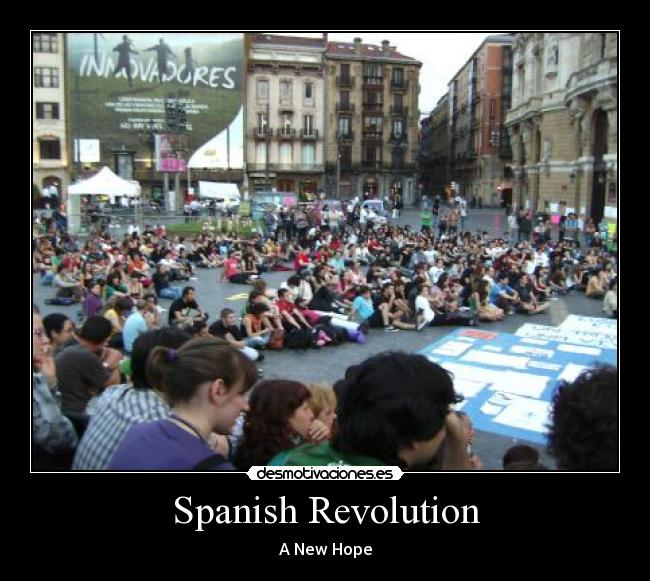 Spanish Revolution - A New Hope