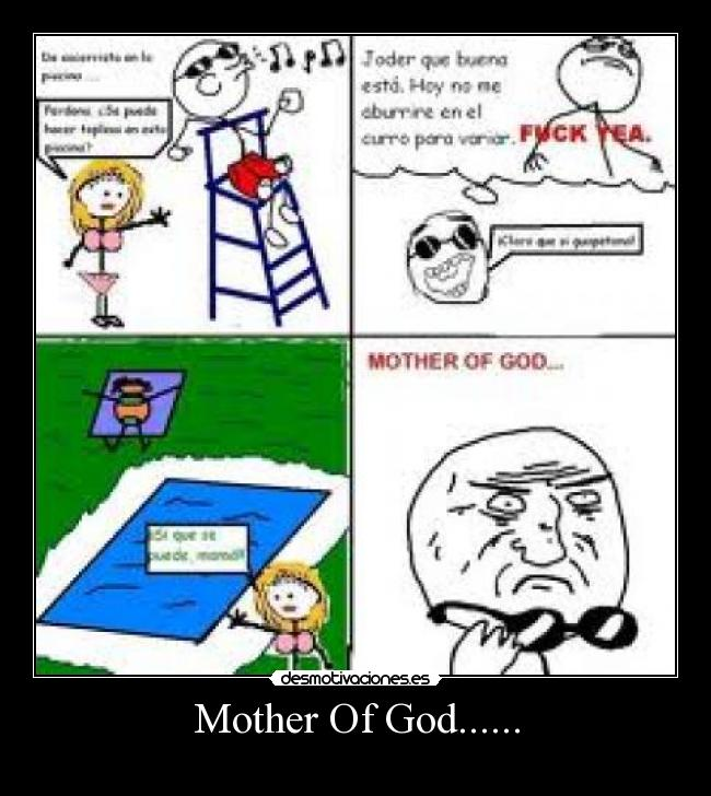 Mother Of God...... -
