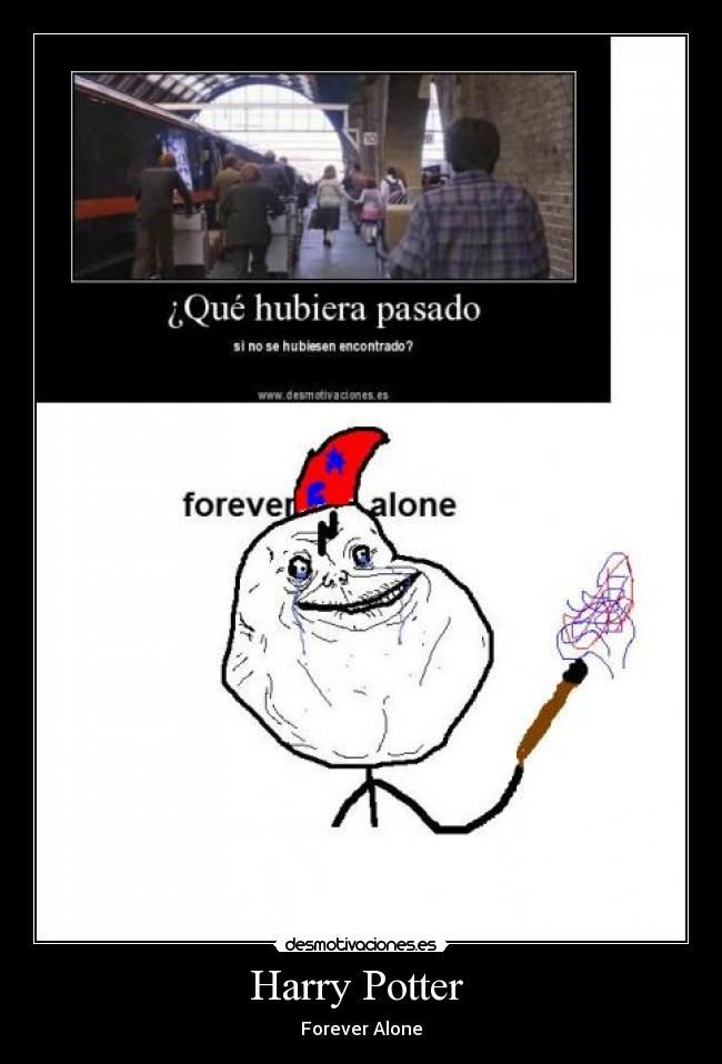 Harry Potter  - Forever Alone