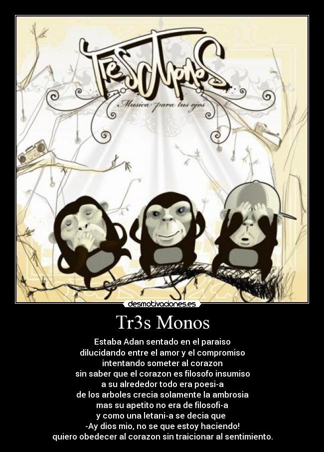 Tr3s Monos Desmotivaciones