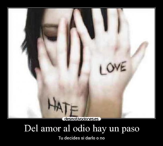poemas de odio y amor. amor y odio. amor y odio.