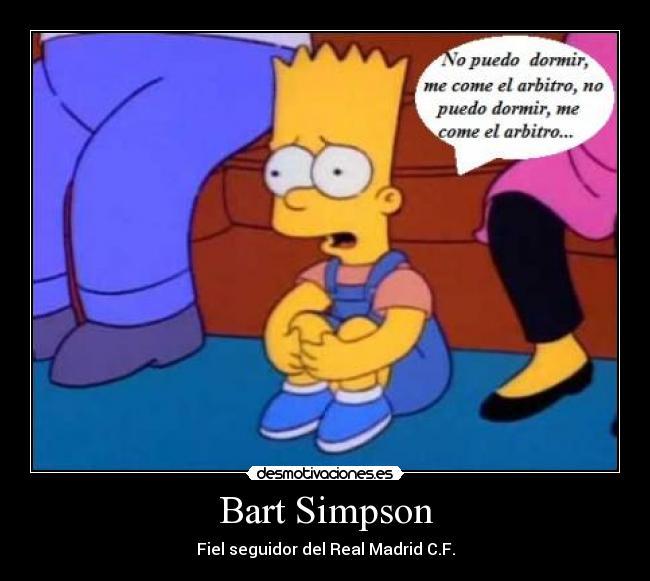 Carteles Bart Simpson Real Madrid Barsa Desmotivaciones