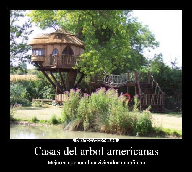 Casas del arbol americanas desmotivaciones - Casas americanas en espana ...