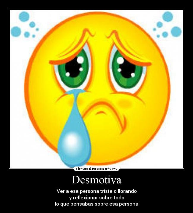 Etiquetas: tristeza desmotiva siempre