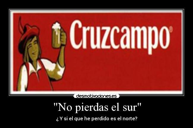 http://desmotivaciones.es/demots/201105/cruzcampo1.jpg