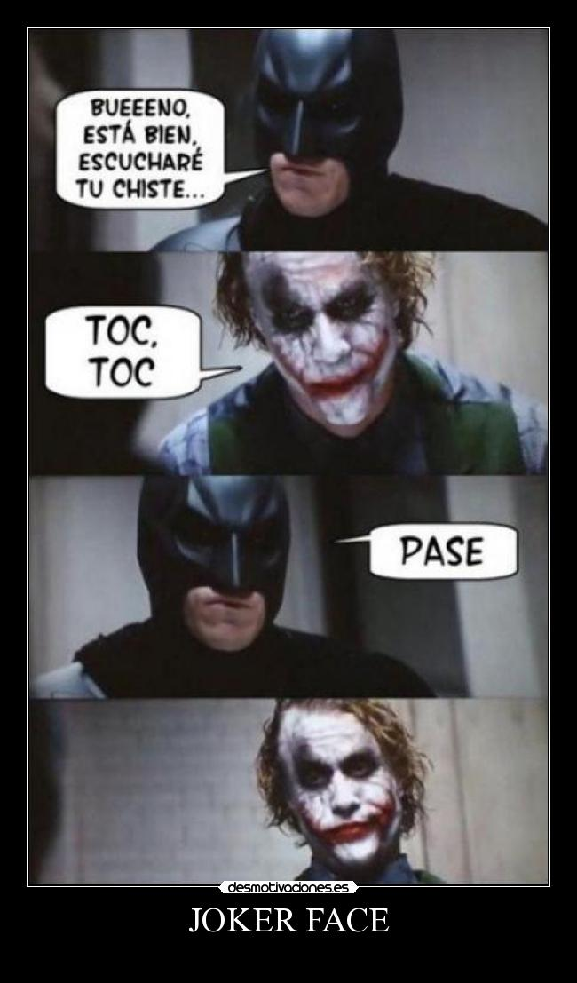 carteles poker face joker face batman desmotivaciones