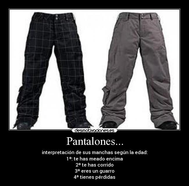 carteles pantalones manchas desmotivaciones 66689d430250