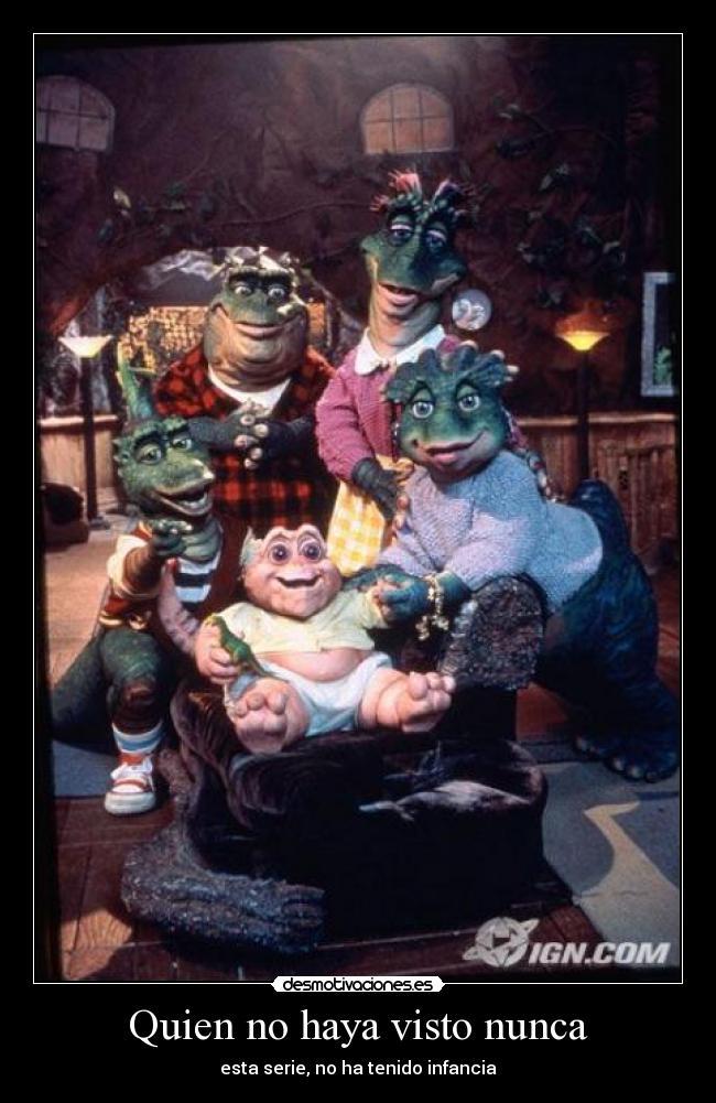 Quien No Haya Visto Nunca Desmotivaciones Que muestra a una familia similar a los estás viendo lo mejor de dinosaurios online en español latino, la serie cuenta con 4 temporadas, y. desmotivaciones es