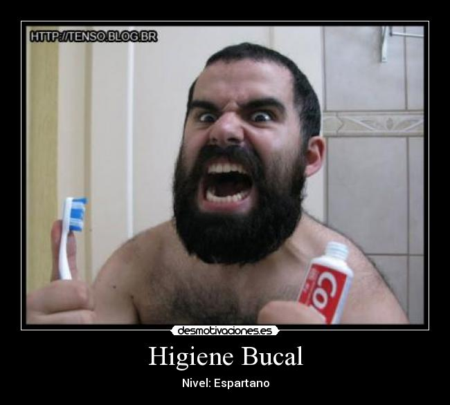 Higiene Bucal - Nivel: Espartano