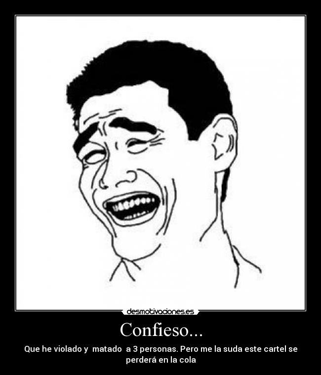 Confieso... -